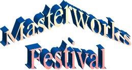 Masterworks Festival